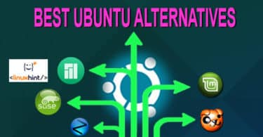 BEST UBUNTU ALTERNATIVES