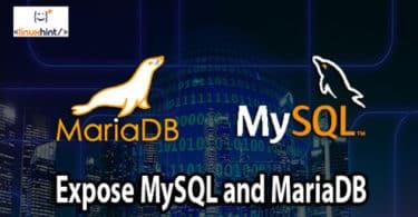 Expose MySQL and MariaDB