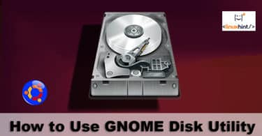 How to Use GNOME Disk Utility