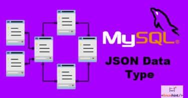 How to Use MySQL JSON Data Type