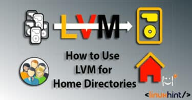 How to Use LVM for Home Directories