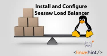 Install and Configure Seesaw Load Balancer