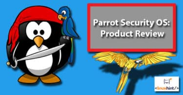 Parrot Security OS: Product Review