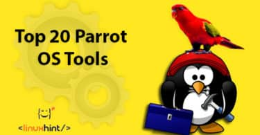 Top 20 Parrot OS Tools