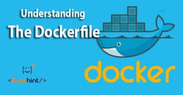 Understanding The Dockerfile
