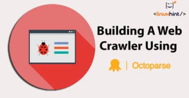 Building A Web Crawler Using Octoparse
