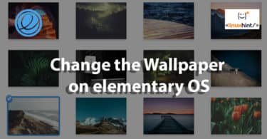 Change the Wallpaper on elementary OS