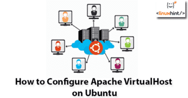 How to Configure Apache VirtualHost on Ubuntu