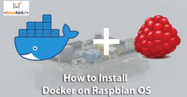 How to Install Docker on Raspbian OS