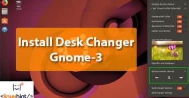 Install Desk Changer Gnome-3