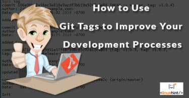 How to Use Git Tags to Improve Your Development Processes