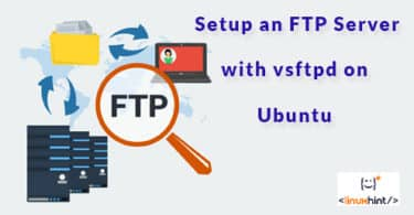 How to Setup an FTP Server with vsftpd on Ubuntu