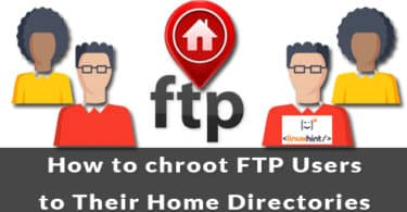 How to chroot FTP Users to Their Home Directories