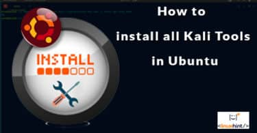 How to install all Kali Tools in Ubuntu