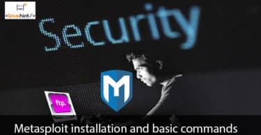 Metasploit installation and basic commands