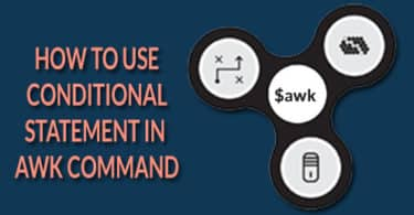 How to use conditional statement in awk command