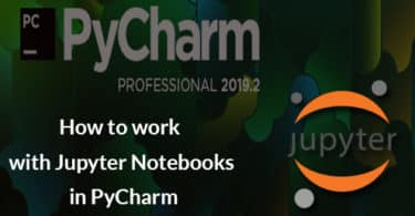 How to work with Jupyter Notebooks in PyCharm