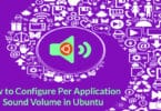 How to Configure Per Application Sound Volume in Ubuntu
