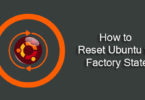 How to Reset Ubuntu to Factory State