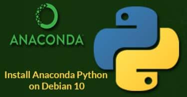 Install Anaconda Python on Debian 10