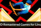 HD Remastered Games for Linux