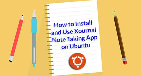 How to Install and Use Xournal Note Taking App on Ubuntu