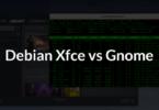 Debian Xfce vs Gnome