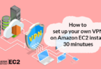 How to quickly set up your own VPN on Amazon EC2 instanc