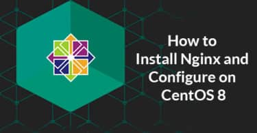 How to Install Nginx and Configure on CentOS 8