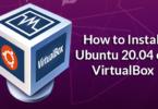 How to Install Ubuntu 20.04 on VirtualBox