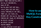 How to use MySQL Foreign Key Constraints