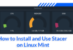 How to Install and Use Stacer on Linux Mint