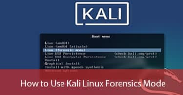 How to Use Kali Linux Forensics Mode