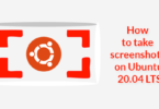 How to take screenshots on Ubuntu 20.04 LTS