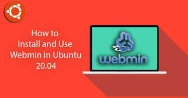 Install and Use Webmin in Ubuntu 20.04