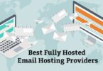 Best Fully Hosted Email Hosting Providers