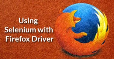 Using Selenium with Firefox Driver