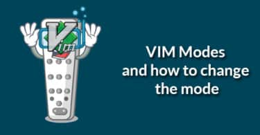 VIM Modes and how to change the mode
