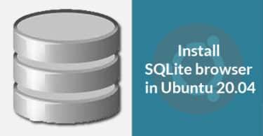 Install SQLite browser in Ubuntu 20.04