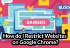 How do I Restrict Websites on Google Chrome?