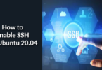 How to Enable SSH on Ubuntu 20.04
