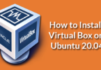 How to Install Virtual Box on Ubuntu 20.04
