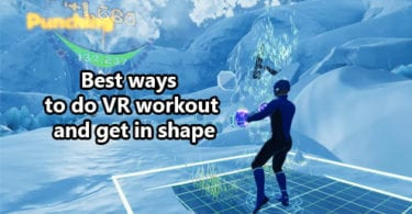 Best ways to do VR workout and get in shape
