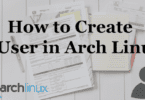 How-to-create-a-user-Arch-Linux