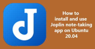 How to install and use Joplin note-taking app on Ubuntu 20.04