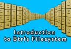 Introduction to Btrfs Filesystem