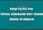 "How to Fix the ""zpool command not found"" Error in Debian"