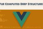Vue Computed Deep Structures