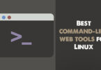Best command-line web tools for Linux