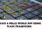 Create a Hello World App Using Flask Framework